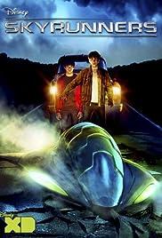 Skyrunners(2009) Poster - Movie Forum, Cast, Reviews