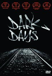 Dark Days2000 Poster