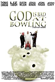 God Is Bad at Bowling (2014) Poster - Movie Forum, Cast, Reviews