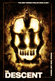 The Descent (2005) Poster - Movie Forum, Cast, Reviews
