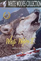 White Wolves II: Legend of the Wild (1995) Poster