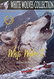 White Wolves II: Legend of the Wild (1996) Poster - Movie Forum, Cast, Reviews