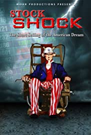 Stock Shock (2009) Poster - Movie Forum, Cast, Reviews