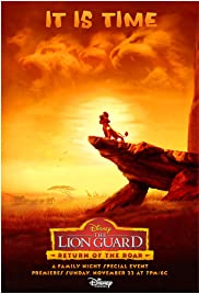 The Lion Guard: Return of the Roar (2015) Poster - Movie Forum, Cast, Reviews