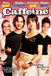 Caffeine (2006) Poster - Movie Forum, Cast, Reviews