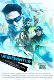 Deep Winter (2010) Poster - Movie Forum, Cast, Reviews