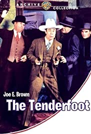 The Tenderfoot (1932) Poster - Movie Forum, Cast, Reviews