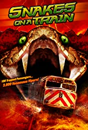 Snakes on a Train (2006) Poster - Movie Forum, Cast, Reviews