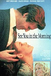 See You in the Morning(1989) Poster - Movie Forum, Cast, Reviews