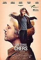 父親的謎情歲月 Les êtres chers 2015