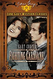 Fighting Caravans (1931) Poster - Movie Forum, Cast, Reviews