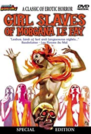 Girl Slaves of Morgana Le Fay(1971) Poster - Movie Forum, Cast, Reviews