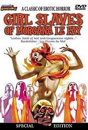 Girl Slaves of Morgana Le Fay Poster