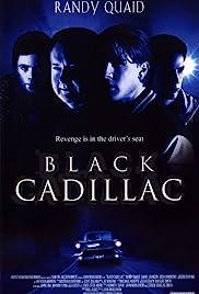 Black Cadillac(2003) Poster - Movie Forum, Cast, Reviews