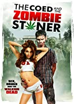 The Coed and the Zombie Stoner(2014)