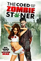 Image of The Coed and the Zombie Stoner