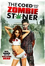Primary image for The Coed and the Zombie Stoner