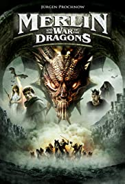 Merlin and the War of the Dragons (2008) Poster - Movie Forum, Cast, Reviews