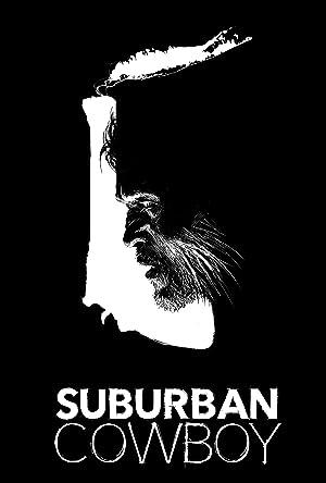 Suburban Cowboy (2016)