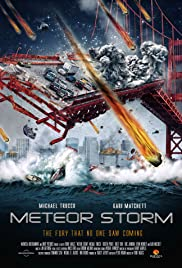 Meteor Storm (2010) Poster - Movie Forum, Cast, Reviews