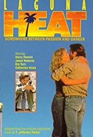 Laguna Heat (1987) Poster - Movie Forum, Cast, Reviews