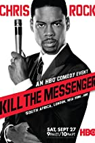 Image of Chris Rock: Kill the Messenger - London, New York, Johannesburg