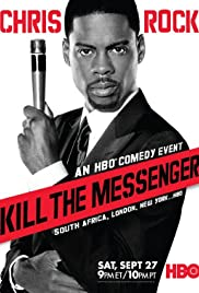 Chris Rock: Kill the Messenger - London, New York, Johannesburg (2008) Poster - Movie Forum, Cast, Reviews