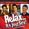 Relax... It's Just Sex (1998)