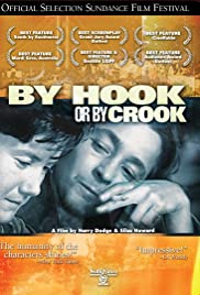 By Hook or by Crook (2001) Poster - Movie Forum, Cast, Reviews