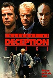 Incident at Deception Ridge (1994) Poster - Movie Forum, Cast, Reviews