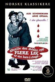Skulle det dukke opp flere lik er det bare å ringe.....(1970) Poster - Movie Forum, Cast, Reviews