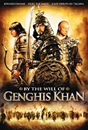 By the Will of Chingis Khan Poster