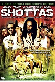 Shottas (2002) Poster - Movie Forum, Cast, Reviews