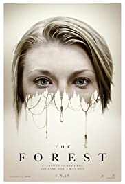 The Forest (2016) Poster - Movie Forum, Cast, Reviews