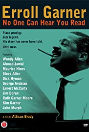 Erroll Garner: No One Can Hear You Read Poster