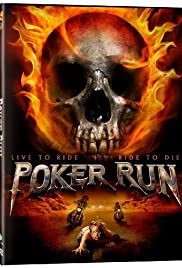 Poker Run (2009) Poster - Movie Forum, Cast, Reviews