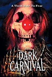 Dark Carnival (1993) Poster - Movie Forum, Cast, Reviews
