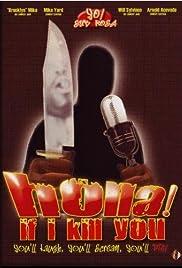Holla If I Kill You Poster