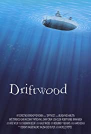 Driftwood (2007) Poster - Movie Forum, Cast, Reviews