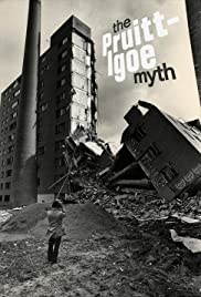 The Pruitt-Igoe Myth (2011) Poster - Movie Forum, Cast, Reviews