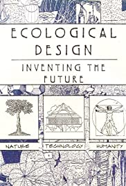 Ecological Design: Inventing the Future Poster