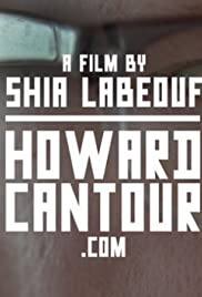 Howard Cantour.com (2012) Poster - Movie Forum, Cast, Reviews