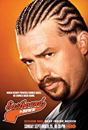Eastbound & Down Poster - TV Show Forum, Cast, Reviews