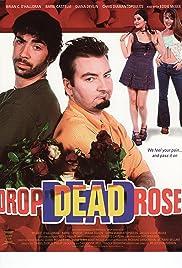 Drop Dead Roses(2001) Poster - Movie Forum, Cast, Reviews