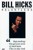Image of Bill Hicks: Relentless