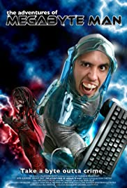 The Adventures of Megabyte Man Poster