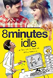8 Minutes Idle (2012) Poster - Movie Forum, Cast, Reviews