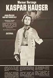 The Enigma of Kaspar Hauser(1974) Poster - Movie Forum, Cast, Reviews