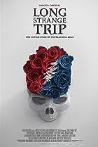 Long Strange Trip (2017) Poster