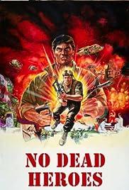 No Dead Heroes Poster